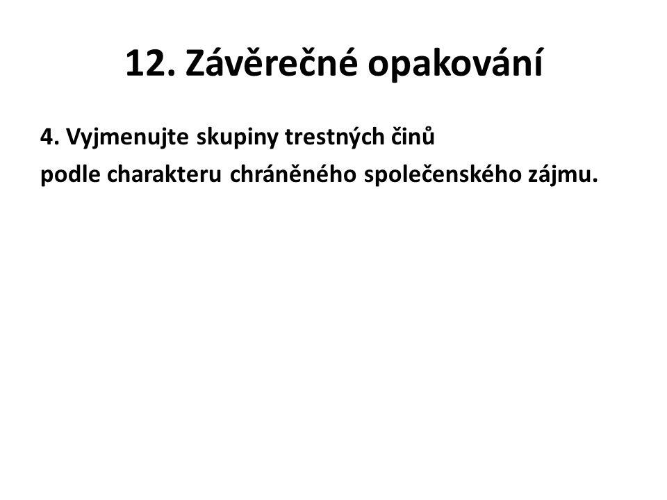 12. Závěrečné opakování 4.