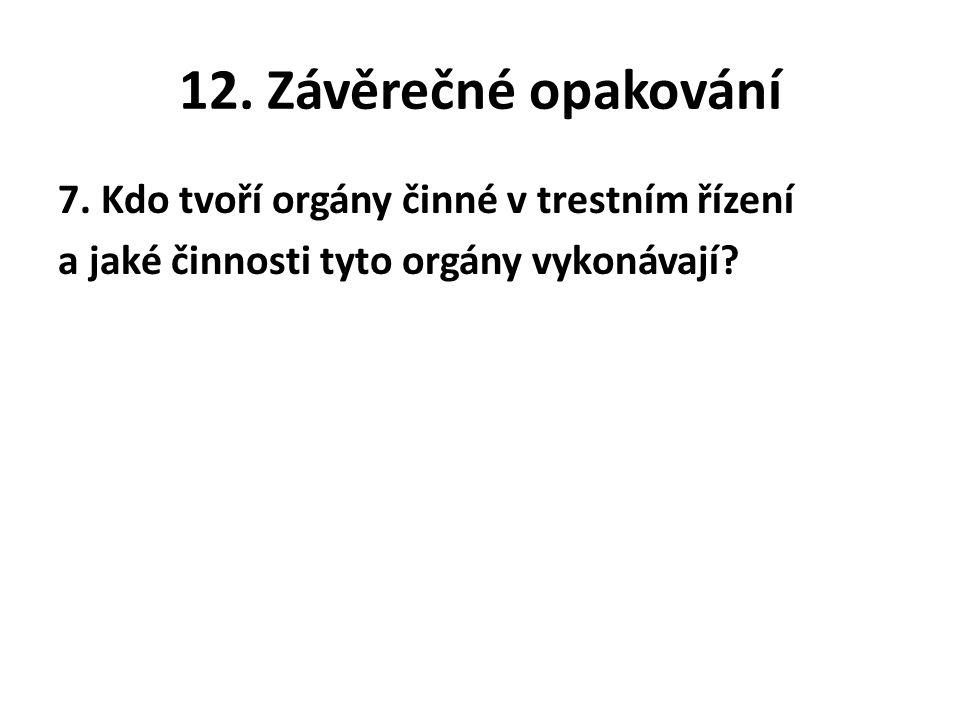 12. Závěrečné opakování 7.