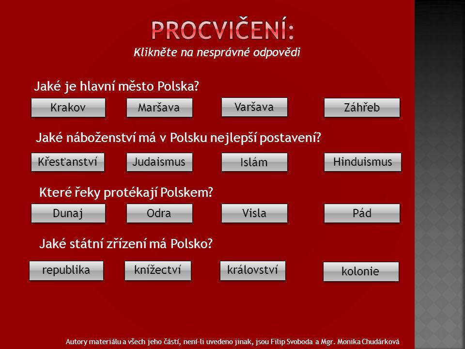 Klikněte na nesprávné odpovědi Jaké je hlavní město Polska.