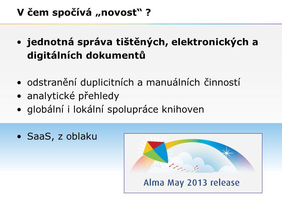 """6 V čem spočívá """"novost"""" ? jednotná správa tištěných, elektronických a digitálních dokumentů odstranění duplicitních a manuálních činností analytické"""