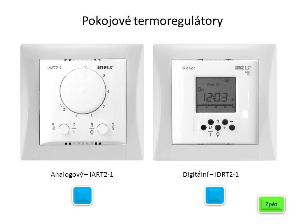 Pokojové termoregulátory Analogový – IART2-1Digitální – IDRT2-1 Zpět
