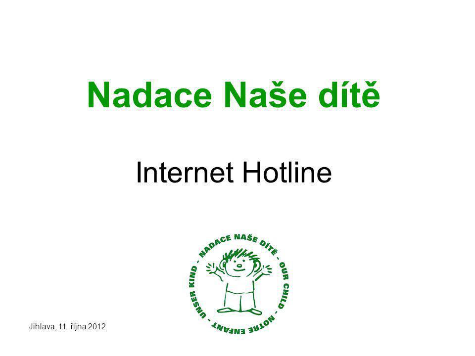 Nadace Naše dítě Internet Hotline Jihlava, 11. října 2012