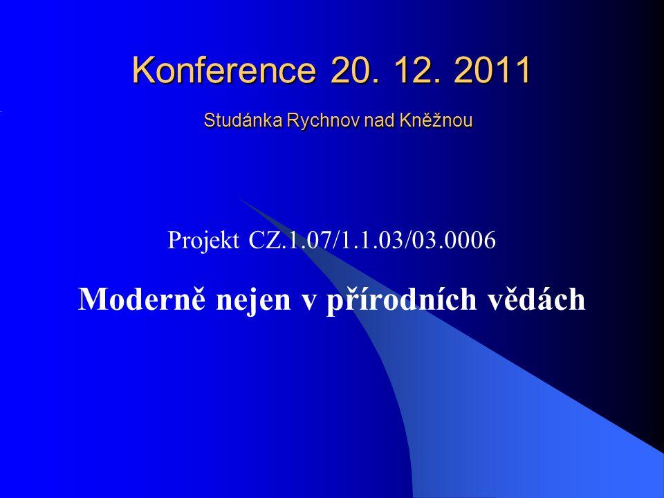 Konference 20.12. 2011 Studánka Rychnov nad Kněžnou Konference 20.