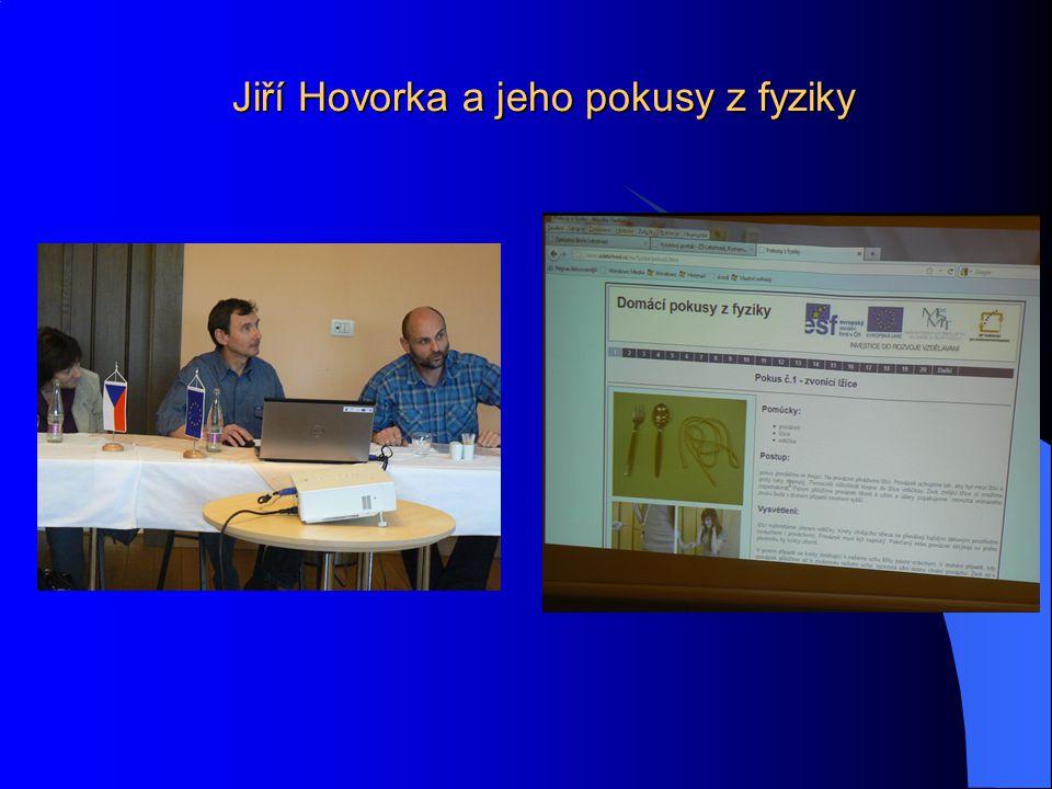 Jiří Hovorka a jeho pokusy z fyziky