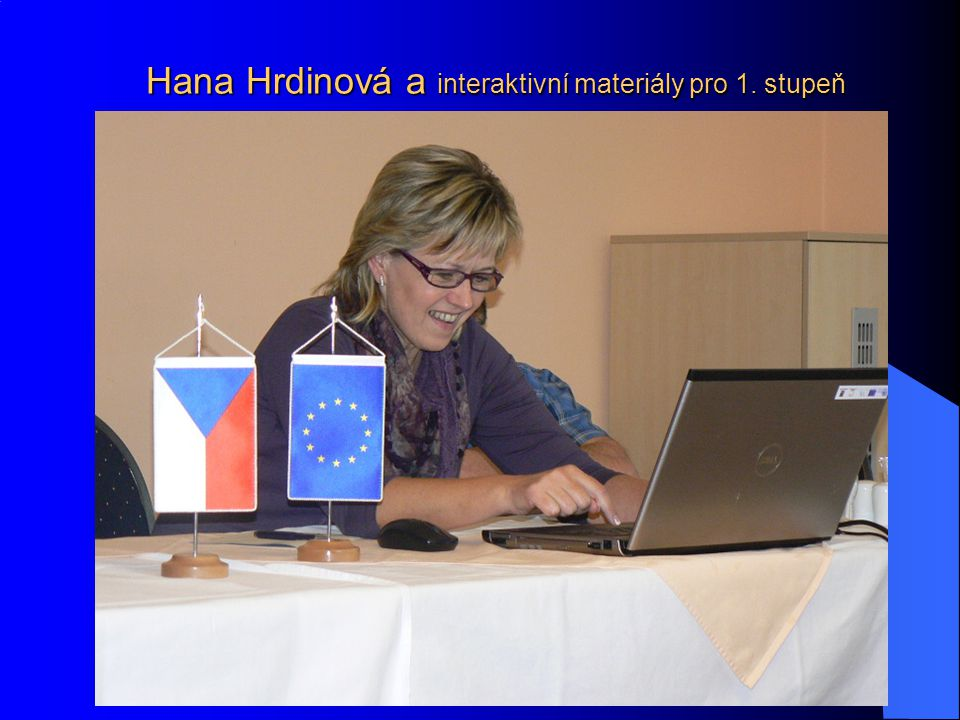 Hana Hrdinová a interaktivní materiály pro 1. stupeň