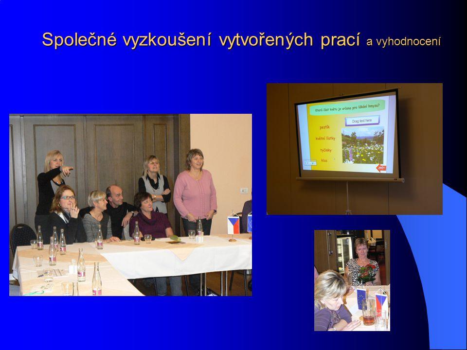 Společné vyzkoušení vytvořených prací a vyhodnocení
