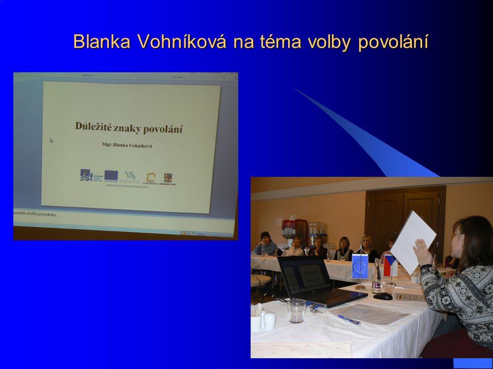 Blanka Vohníková na téma volby povolání