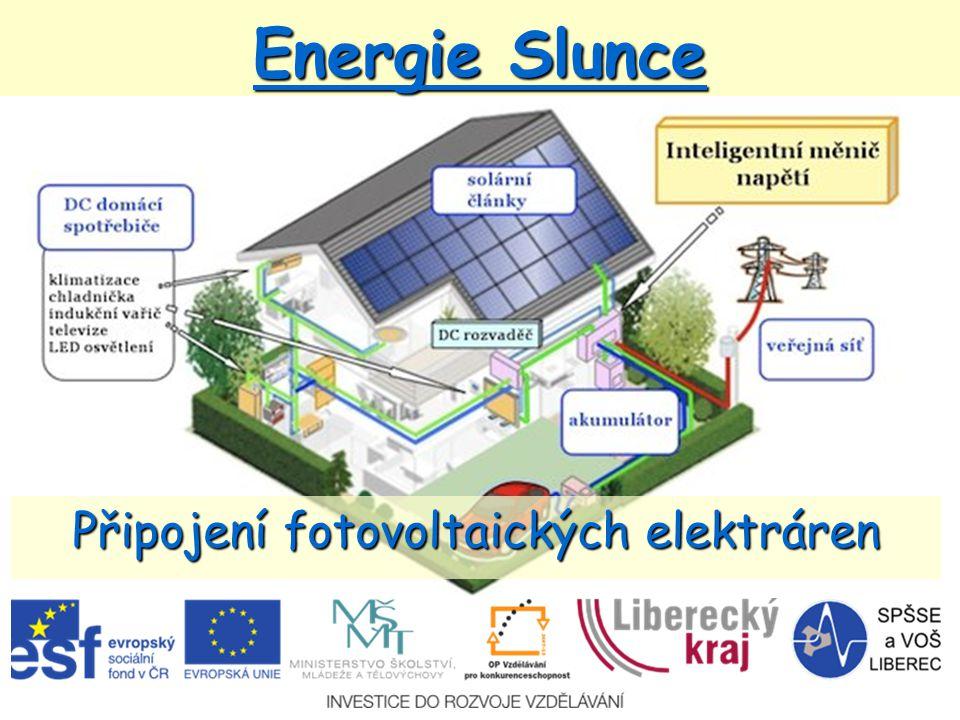Energie Slunce Připojení fotovoltaických elektráren