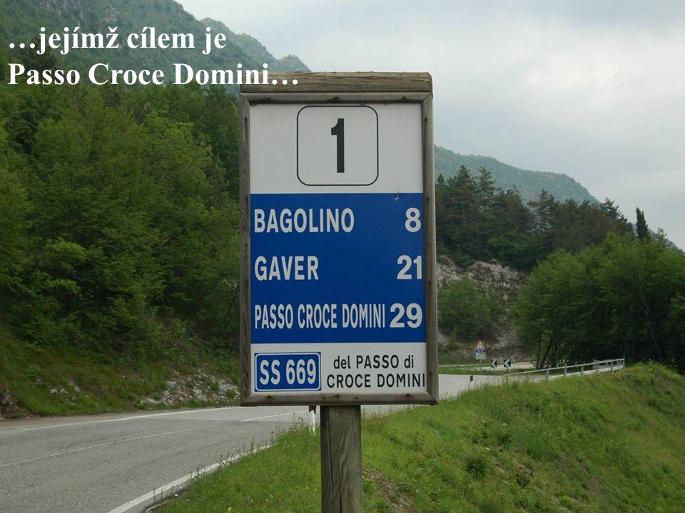 …jejímž cílem je Passo Croce Domini…