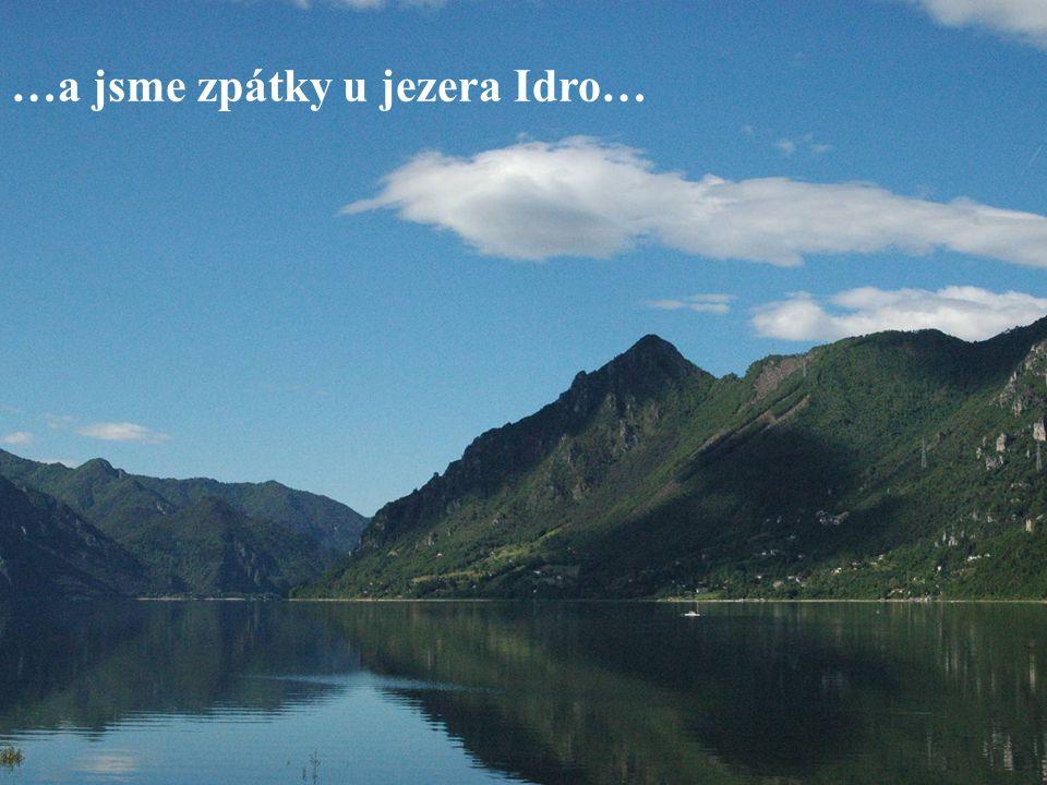 …a jsme zpátky u jezera Idro…