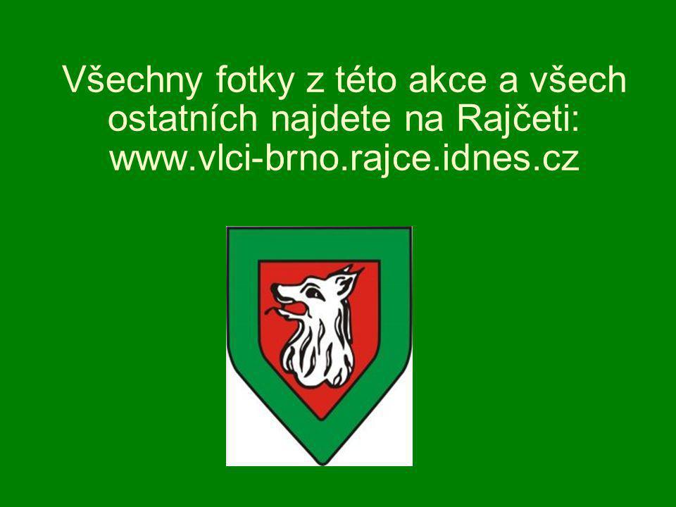Všechny fotky z této akce a všech ostatních najdete na Rajčeti: www.vlci-brno.rajce.idnes.cz