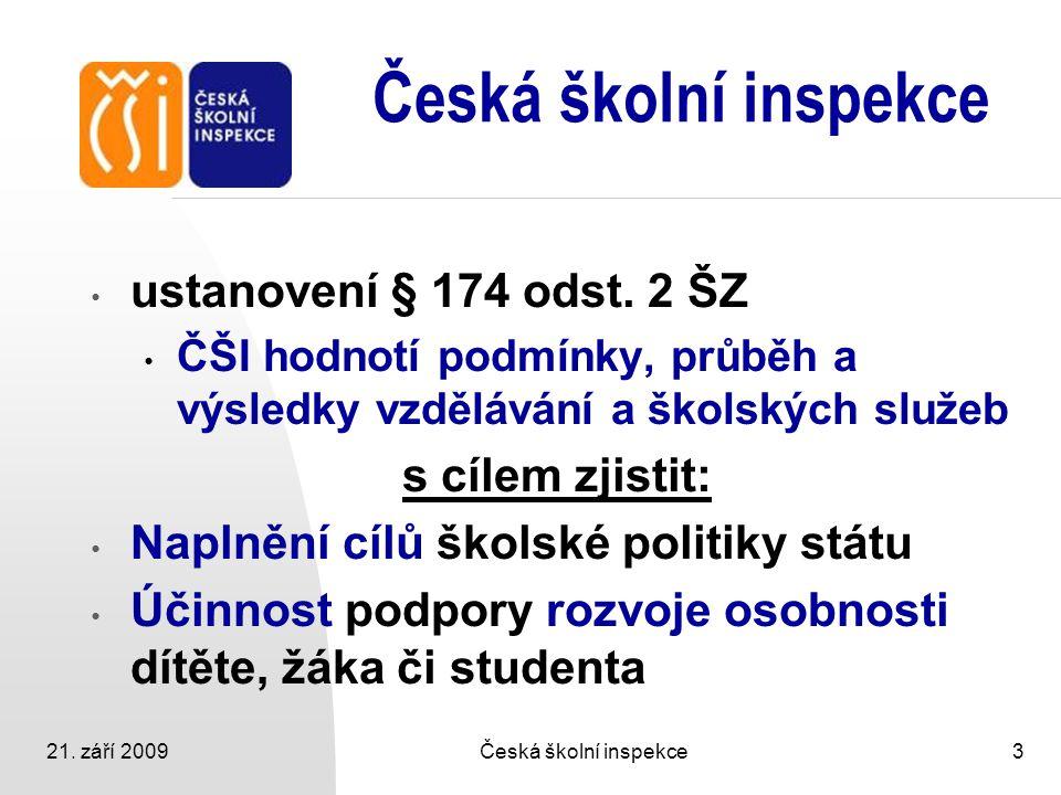 21.září 2009Česká školní inspekce4 vyhláška č.