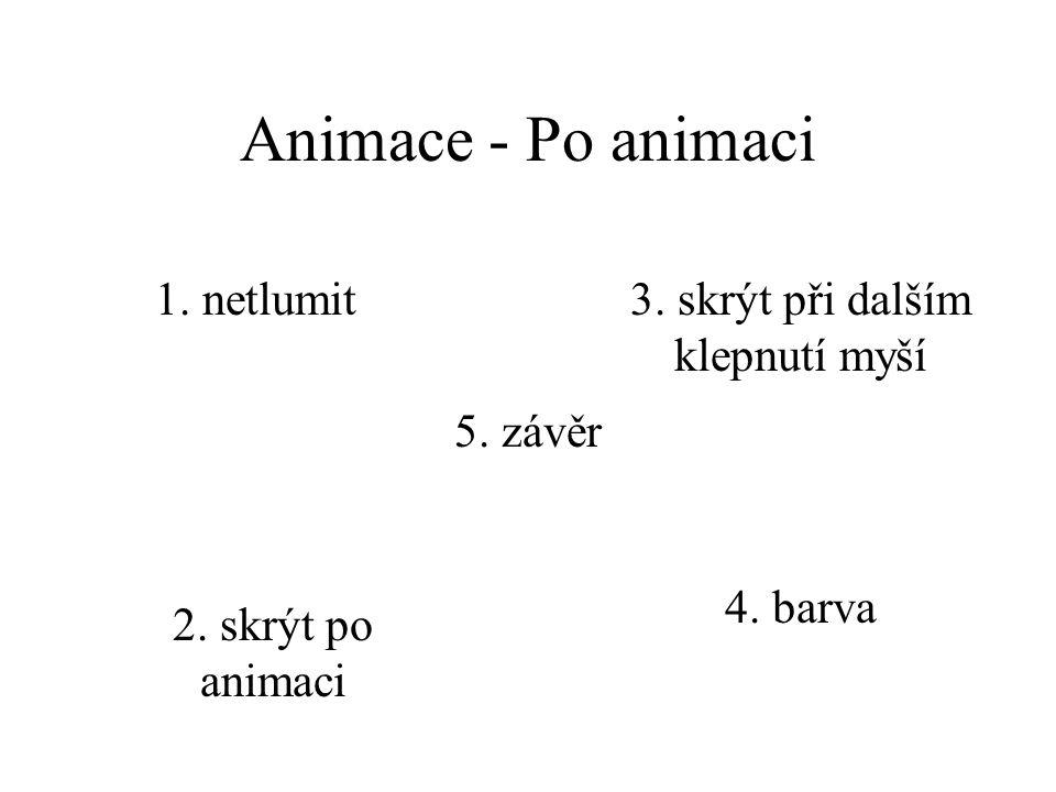 Animace - Úvodní zvuk 13. střela 14. svist 15. výbuch 16. výstřel ze zbraně