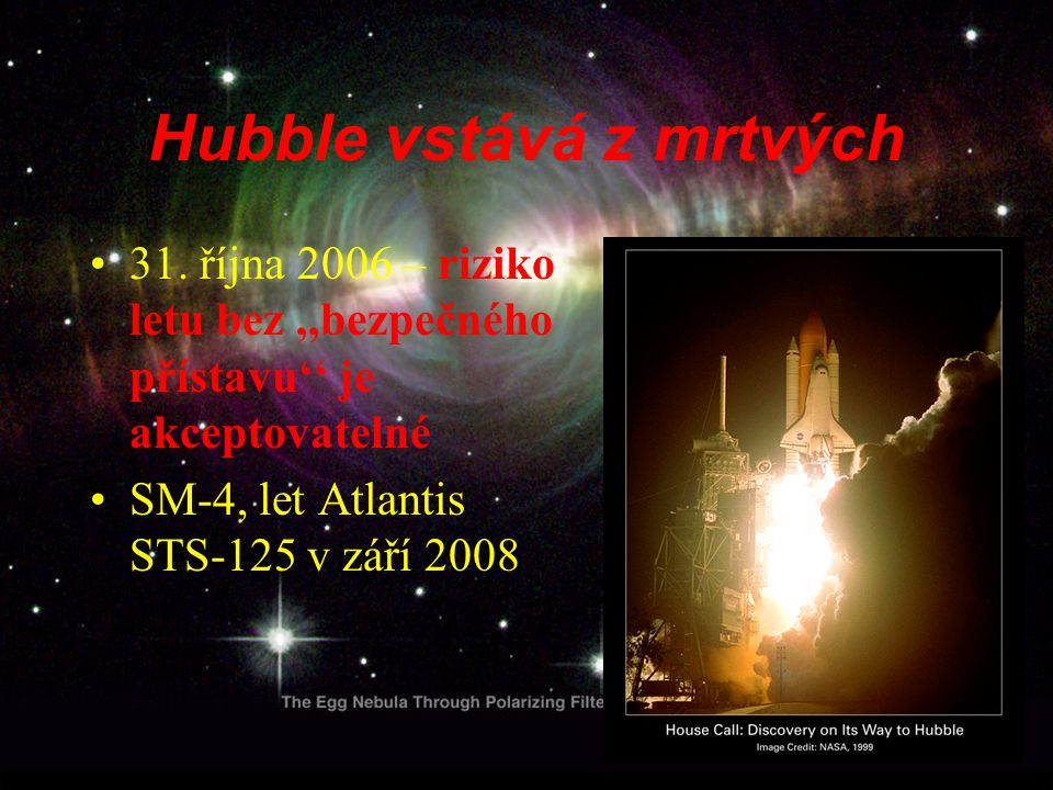 Hubble vstává z mrtvých 31.