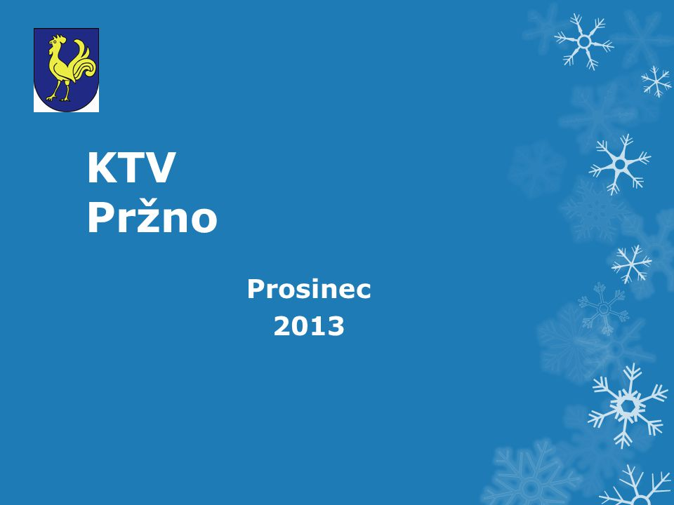 KTV Pržno Prosinec 2013