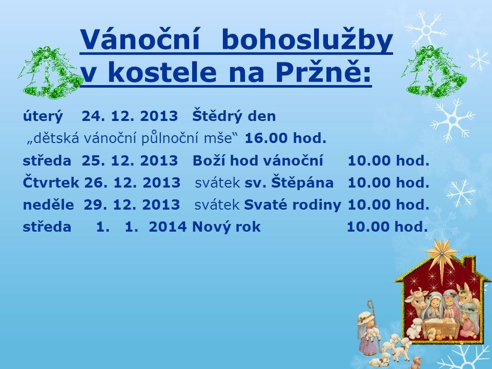 Vánoční bohoslužby v kostele na Pržně: úterý 24. 12.