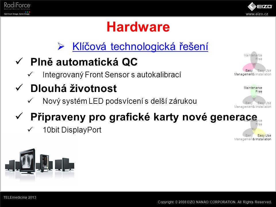 www.eizo.cz Copyright © 2008 EIZO NANAO CORPORATION. All Rights Reserved. TELEmedicína 2013 Hardware  Klíčová technologická řešení Plně automatická Q