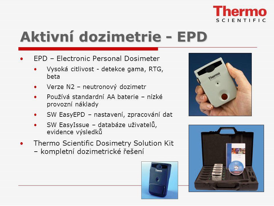 Aktivní dozimetrie - EPD EPD – Electronic Personal Dosimeter Vysoká citlivost - detekce gama, RTG, beta Verze N2 – neutronový dozimetr Používá standar