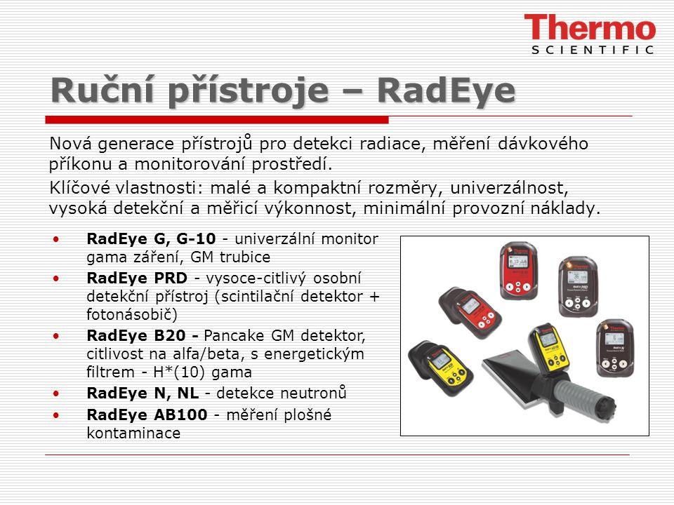 Ruční přístroje – RadEye Nová generace přístrojů pro detekci radiace, měření dávkového příkonu a monitorování prostředí. Klíčové vlastnosti: malé a ko