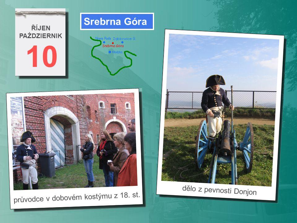 10 ŘÍJEN PAŹDZIERNIK průvodce v dobovém kostýmu z 18. st. Srebrna Góra dělo z pevnosti Donjon
