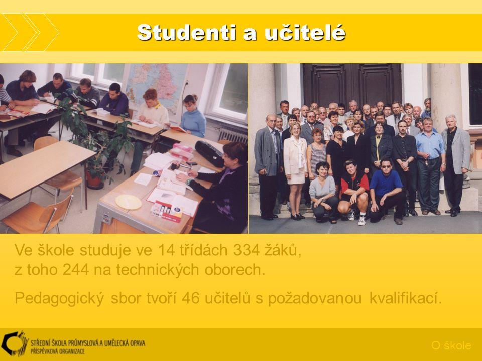 Studenti a učitelé O škole Ve škole studuje ve 14 třídách 334 žáků, z toho 244 na technických oborech. Pedagogický sbor tvoří 46 učitelů s požadovanou