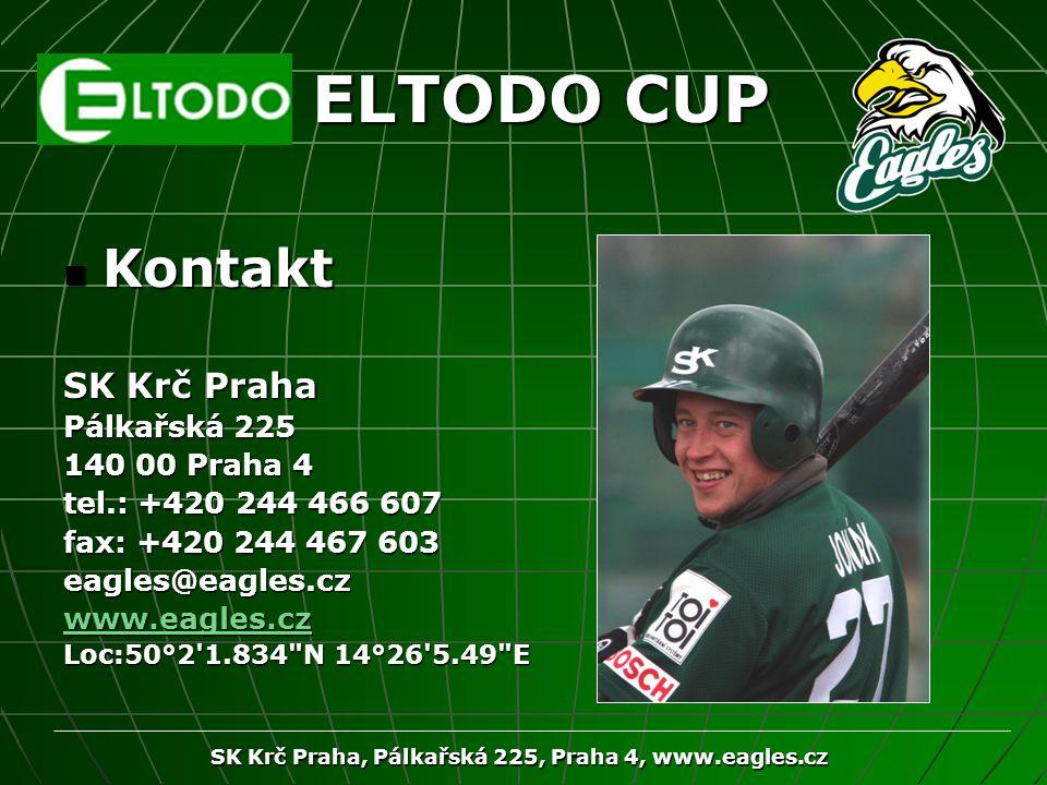 SK Krč Praha, Pálkařská 225, Praha 4, www.eagles.cz ELTODO CUP Kontakt Kontakt SK Krč Praha Pálkařská 225 140 00 Praha 4 tel.: +420 244 466 607 fax: +