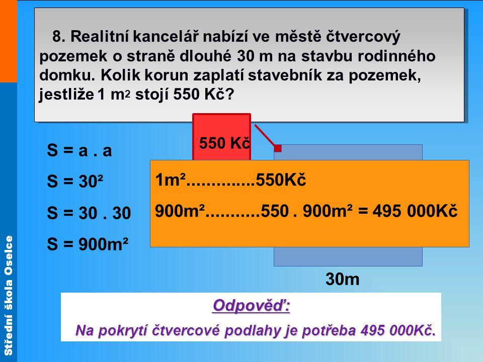 Střední škola Oselce 8.