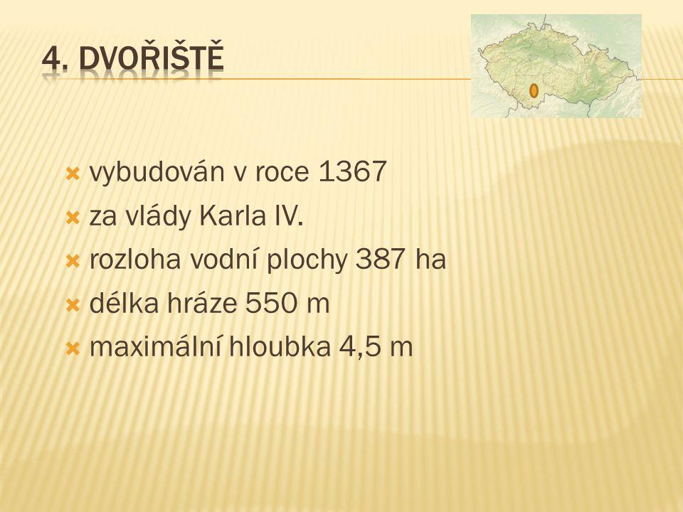  vznik v roce 1505  rozloha vodní plochy 313 ha  délka hráze 1850 m  maximální hloubka 3,4 m