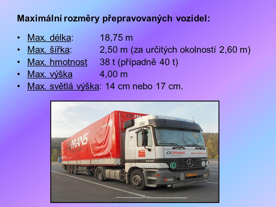 Maximální rozměry přepravovaných vozidel: Max. délka: 18,75 m Max. šířka: 2,50 m (za určitých okolností 2,60 m) Max. hmotnost38 t (případně 40 t) Max.