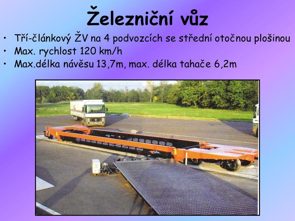 Železniční vůz Tří-článkový ŽV na 4 podvozcích se střední otočnou plošinou Max. rychlost 120 km/h Max.délka návěsu 13,7m, max. délka tahače 6,2m