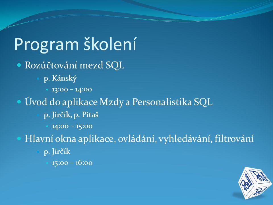 Program školení Rozúčtování mezd SQL p.
