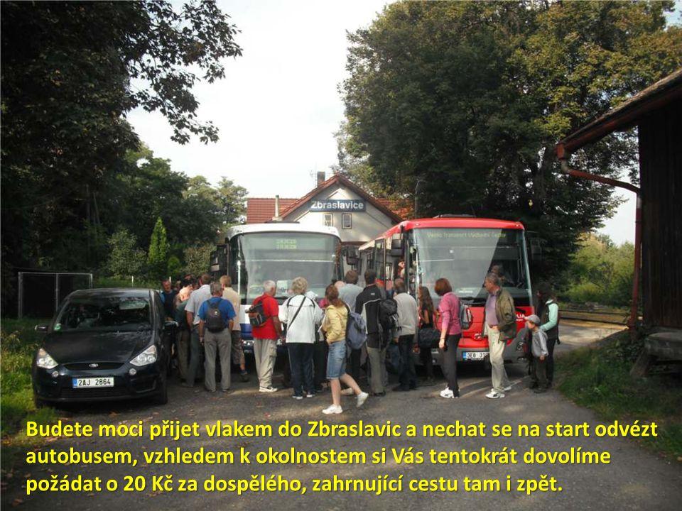Budete moci přijet vlakem do Zbraslavic a nechat se na start odvézt autobusem, vzhledem k okolnostem si Vás tentokrát dovolíme požádat o 20 Kč za dospělého, zahrnující cestu tam i zpět.