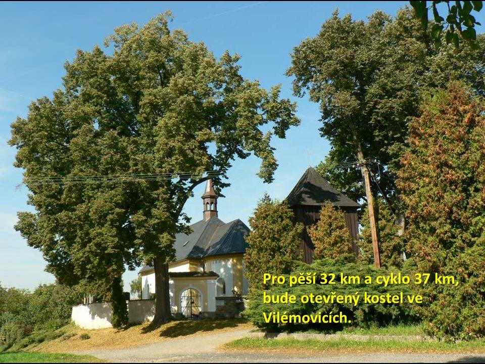 Pro pěší 32 km a cyklo 37 km, bude otevřený kostel ve Vilémovicích.