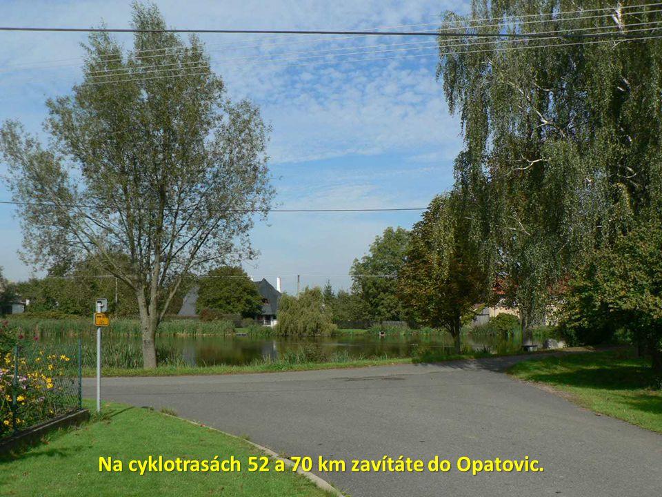 Na cyklotrasách 52 a 70 km zavítáte do Opatovic.
