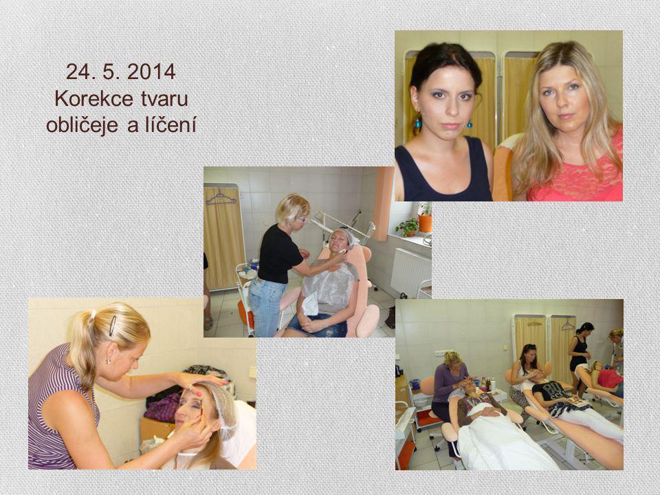 24. 5. 2014 Korekce tvaru obličeje a líčení