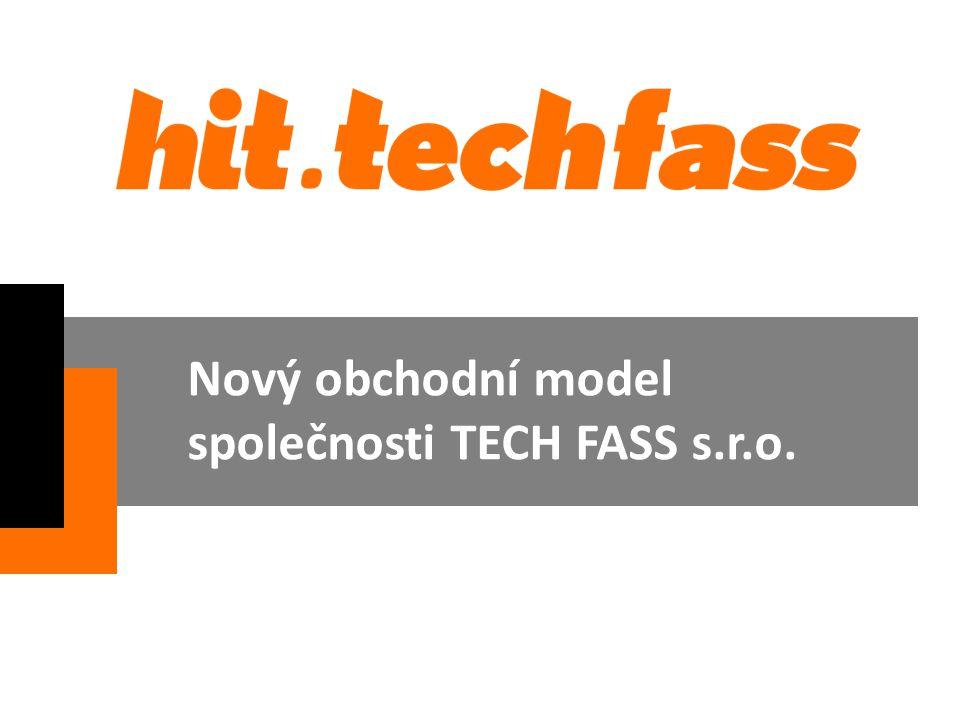 Nový obchodní model společnosti TECH FASS s.r.o.