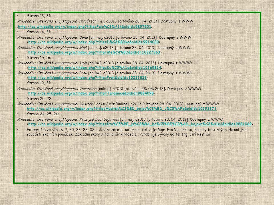 Strana 13, 31: Wikipedie: Otevřená encyklopedie: Palcát [online].