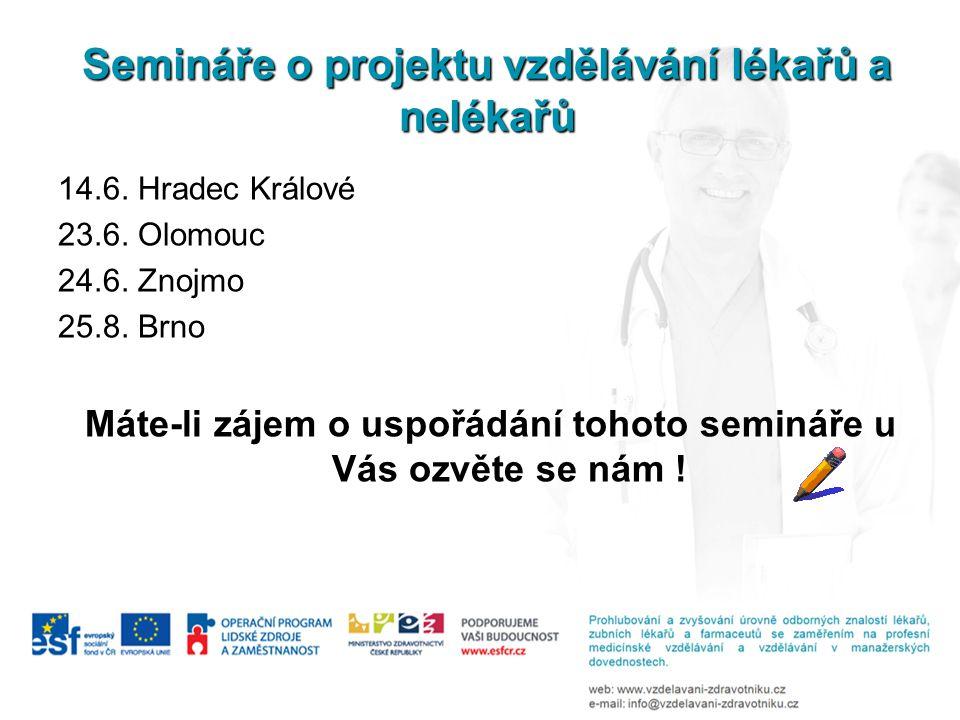 Semináře o projektu vzdělávání lékařů a nelékařů 14.6.