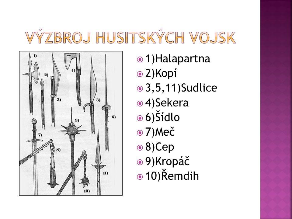  1)Halapartna  2)Kopí  3,5,11)Sudlice  4)Sekera  6)Šídlo  7)Meč  8)Cep  9)Kropáč  10)Řemdih