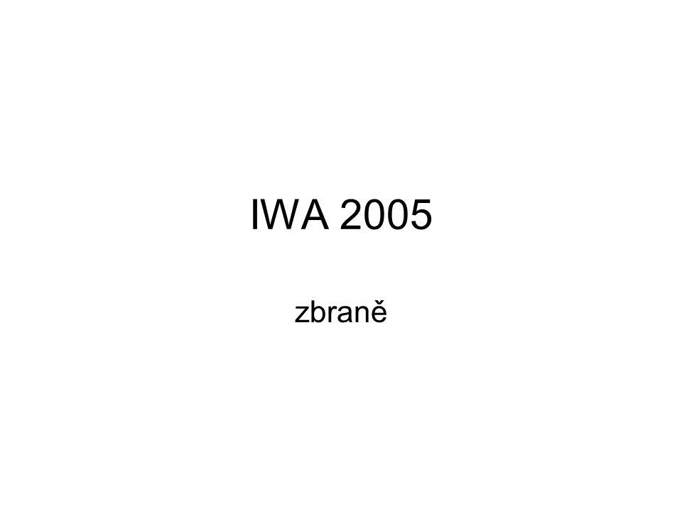 IWA 2005 zbraně