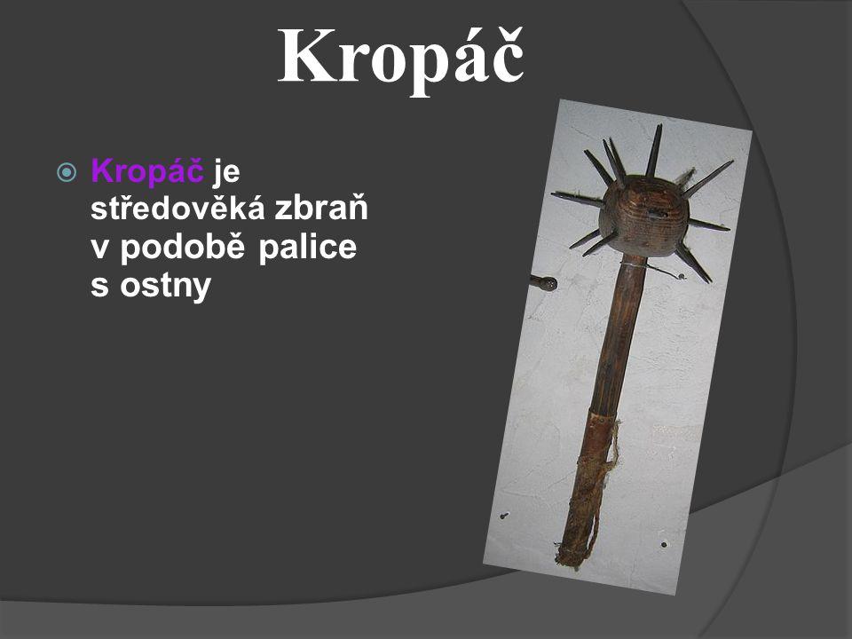  Šídlo je zbraň s protáhlou špicí na dřevěné násadě, sloužila k bodání do protivníků (č. 6) Šídlo
