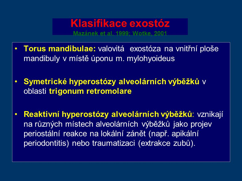 Klasifikace exostóz Mazánek et al.