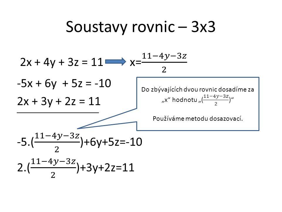 Roznásobíme závorku, zbavíme se zlomku a připravíme na tvar 2 rovnice 2 neznámé.