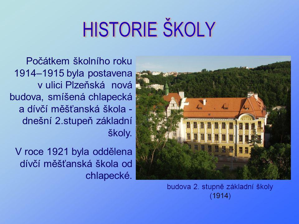 Počátkem školního roku 1914–1915 byla postavena v ulici Plzeňská nová budova, smíšená chlapecká a dívčí měšťanská škola - dnešní 2.stupeň základní ško