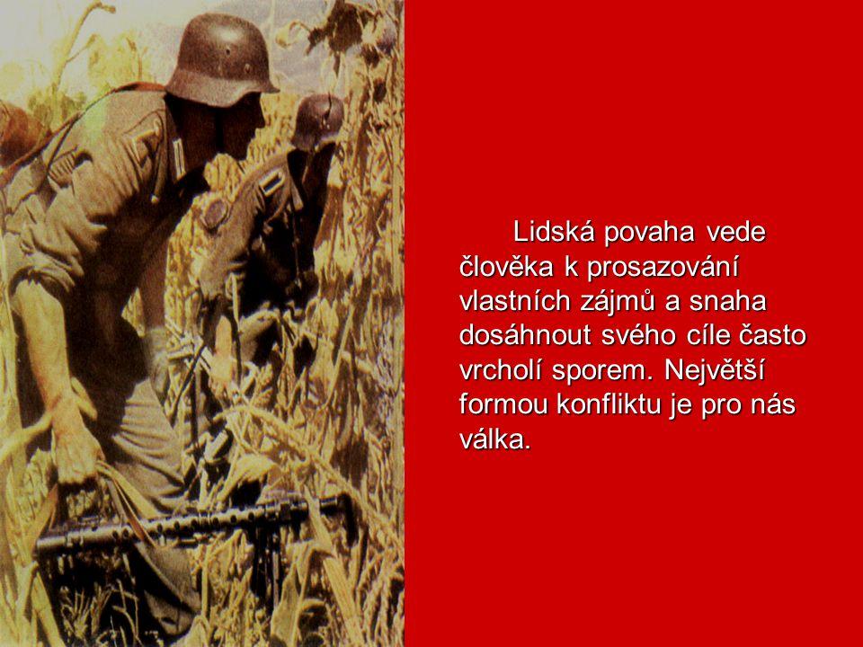 """Mír mezi národy je závislý na míru v lidech samých."" J. Čapek OBRAZ VÁLKY V LITERATUŘE"