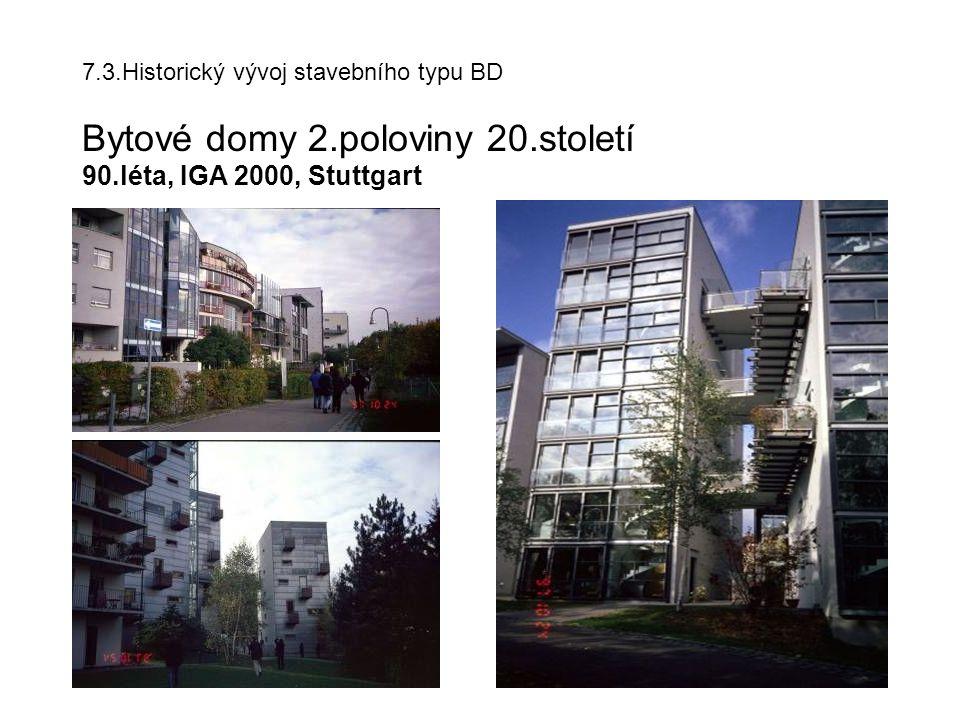 7.3.Historický vývoj stavebního typu BD Bytové domy 2.poloviny 20.století 90.léta, IGA 2000, Stuttgart