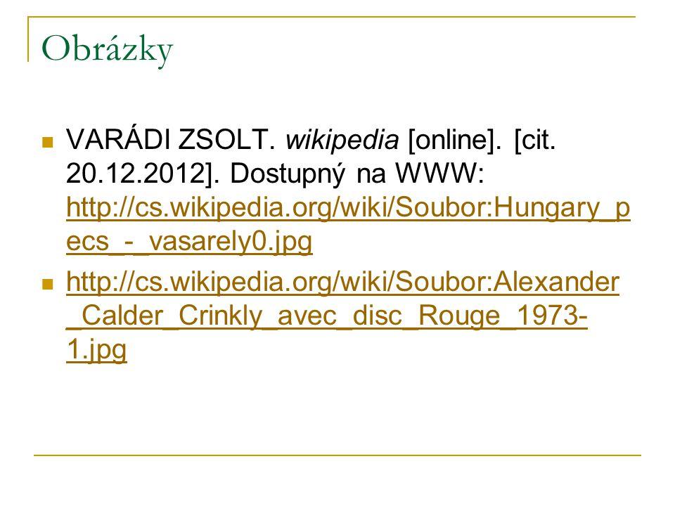 Obrázky VARÁDI ZSOLT. wikipedia [online]. [cit. 20.12.2012].