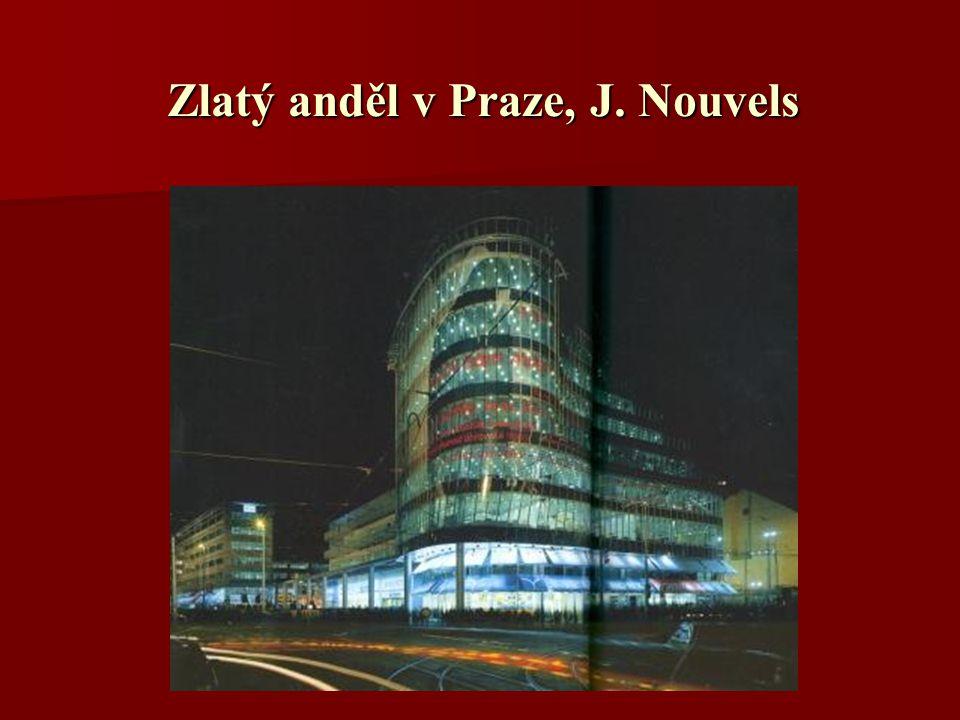 Zlatý anděl v Praze, J. Nouvels