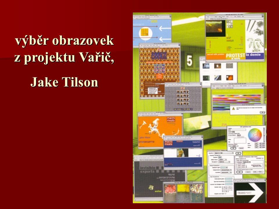 výběr obrazovek z projektu Vařič, Jake Tilson