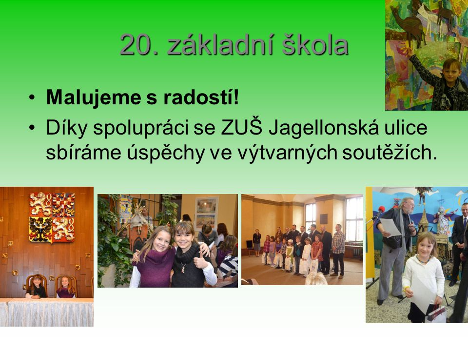 20. základní škola Malujeme s radostí.